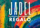 "JADEL PRESENTA ""REGALO"", SU SINGLE MÁS LATINO"